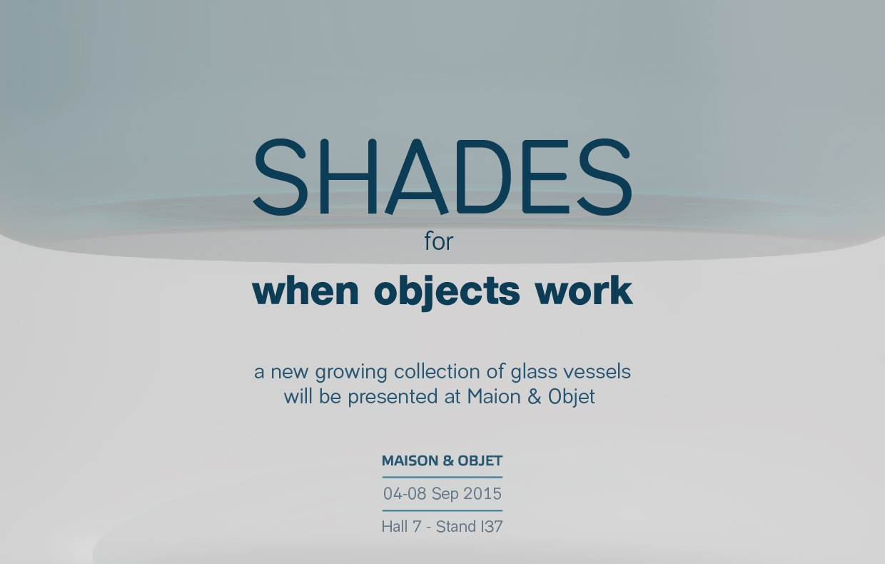 SHADES FOR WHEN OBJECTS WORK